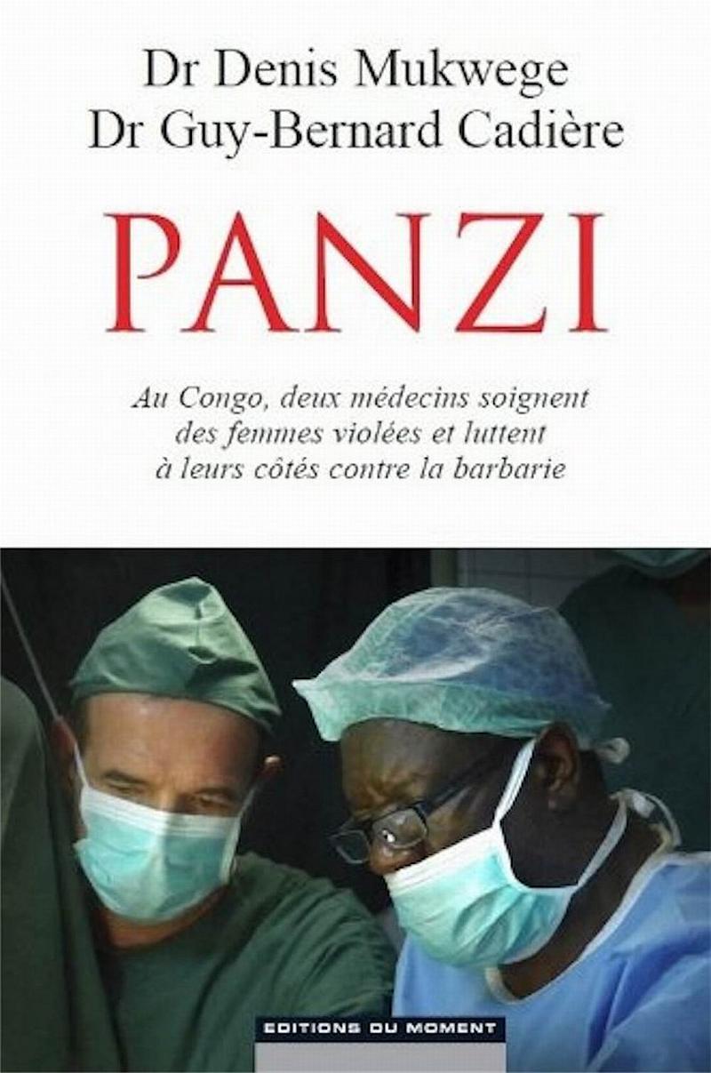 Femmes mutilées au Congo, aux côtés du Dr Mukwege, le Dr Cadière raconte