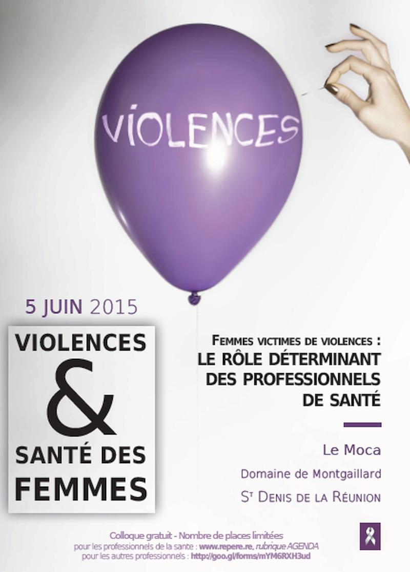 Colloque Violences & Santé des Femmes – St Denis de la Réunion – 5 juin 2015