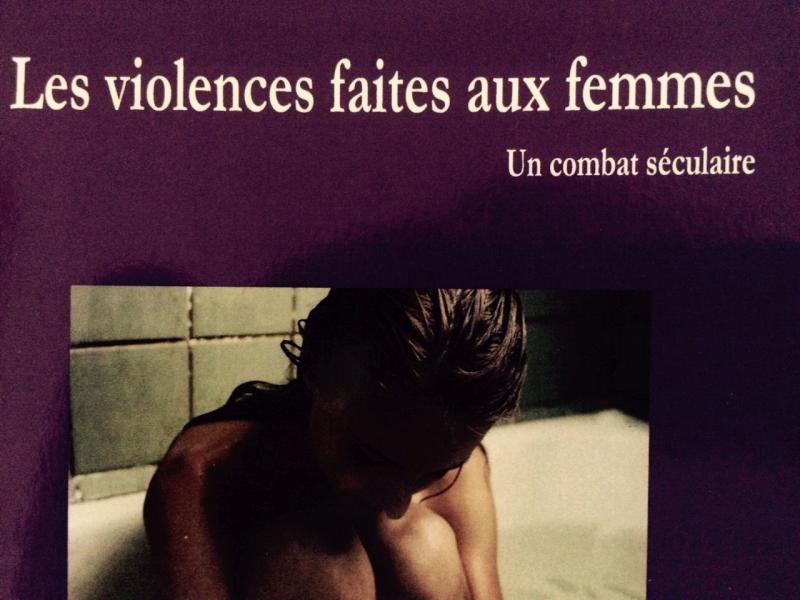 Livre : les violences faites aux femmes, un combat séculaire