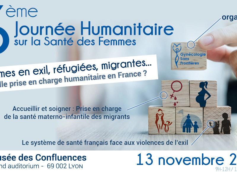Save the date ! 6ème Journée Humanitaire sur la Santé des Femmes dans le Monde – Lyon – 13 novembre 2020