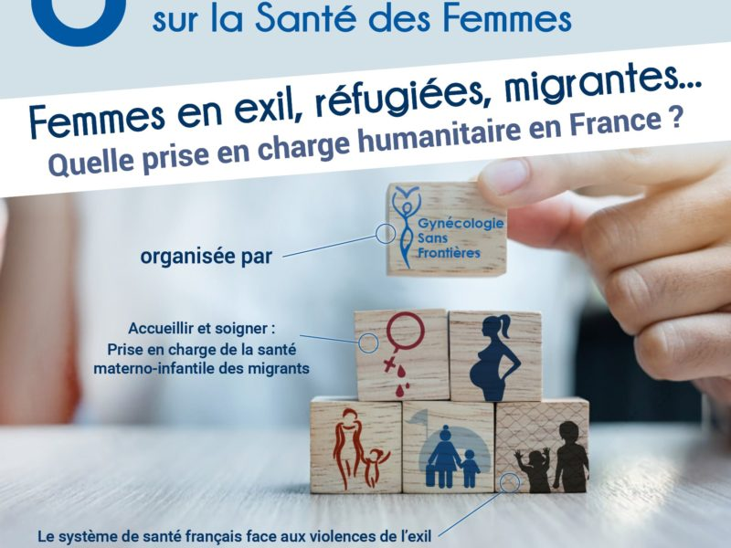GSF Journée Humanitaire : « Femmes en exil, réfugiées, migrantes…Quelle prise en charge humanitaire en France ? » un programme en 4 sessions web !