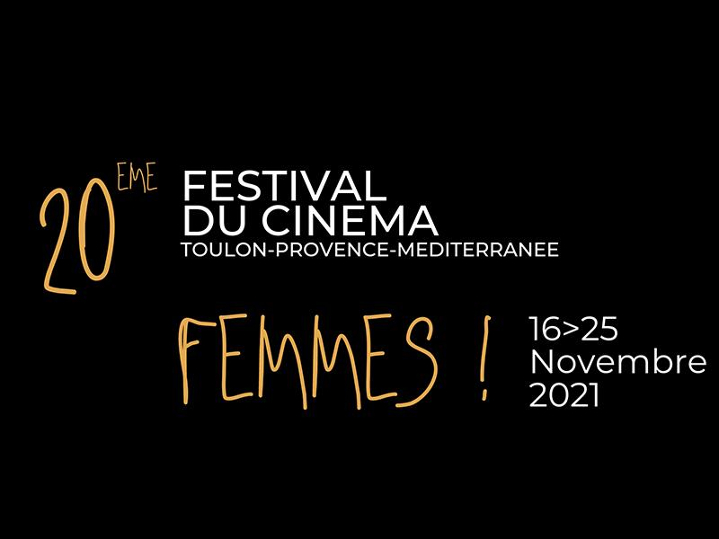 FEMMES ! Festival International du Cinéma – Toulon Provence Méditerranée